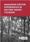 Cover for Managing visitor experiences in nature-based tourism.