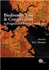 Cover for Biodiversity loss and conservation in fragmented forest landscapes: the forests of montane Mexico and temperate South America.