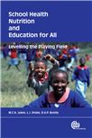 Cover for School health, nutrition and education for all levelling the playing field.