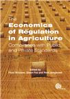 Cover for The economics of regulation in agriculture: compliance with public and private standards.