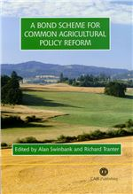 Bond Scheme for Common Agricultural Policy Reform