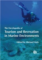 Encyclopedia of Tourism and Recreation in Marine Environments
