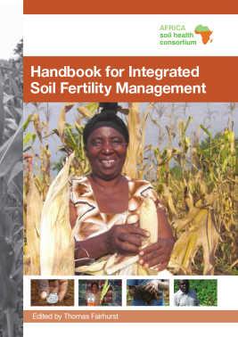 Handbook for Integrated Soil Fertility Management