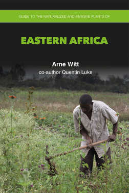 Guide to the Naturalized Invasive Plants of Eastern Africa