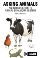 Asking Animals: An Introduction to Animal Behaviour Testing