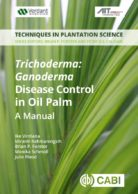 <i> Trichoderma</i>: <i> Ganoderma </i> Disease Control in Oil Palm