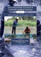 Environmental Risk Assessment of Genetically Modified Organisms Volume 3