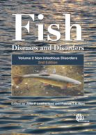 Fish Diseases and Disorders, Volume 2: Non-infectious Disorders