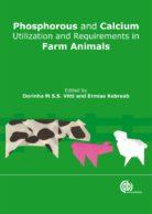 Phosphorus and Calcium Utilization and Requirements in Farm Animals